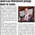 Aurélie Dotremont annonce que Jean-Lou Dotremont, footballeur de sa famille, est dans le coma après un accident de la route.