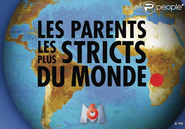 Les parents les plus stricts du monde sur M6
