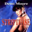 Demi Moore dans  Striptease , en 1996