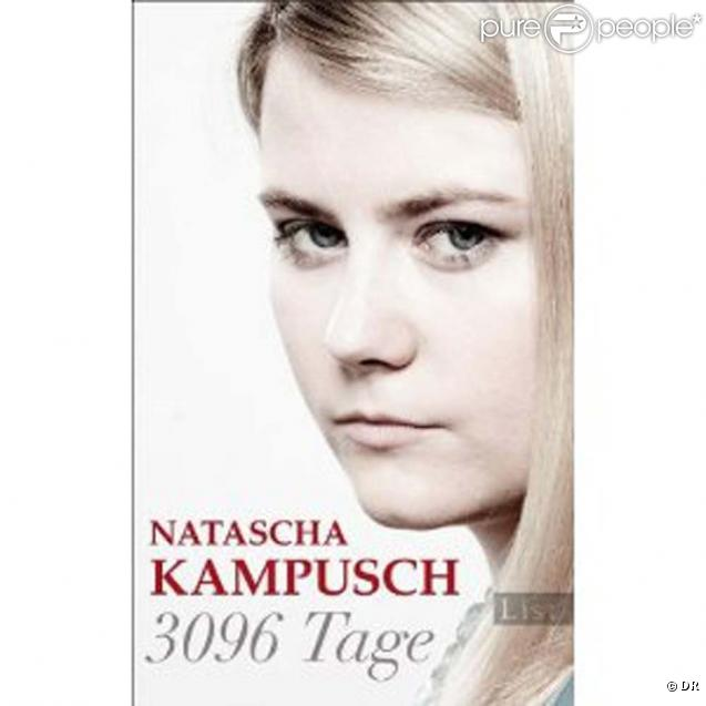 Natascha Kampusch : son autobiogrpahie,  3096 Tage , sort le 8 septembre 2010, en Autriche.
