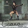 Gimmie Dat, Ciara