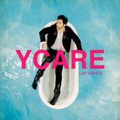 """Ycare de Nouvelle Star : Découvrez son nouveau tube, """"Lap Dance"""" !"""