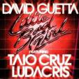 Little Bad girl  de David Guetta, juillet 2011.