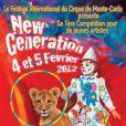 Affiche de la 1e édition du festival New Generation dont le jury est présidé par Pauline Ducruet, dans le cadre de la 36e édition du Festival International du Cirque de Monte-Carlo (19-29 janvier 2012).