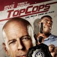 Top Cops (2010) avec Bruce Willis.