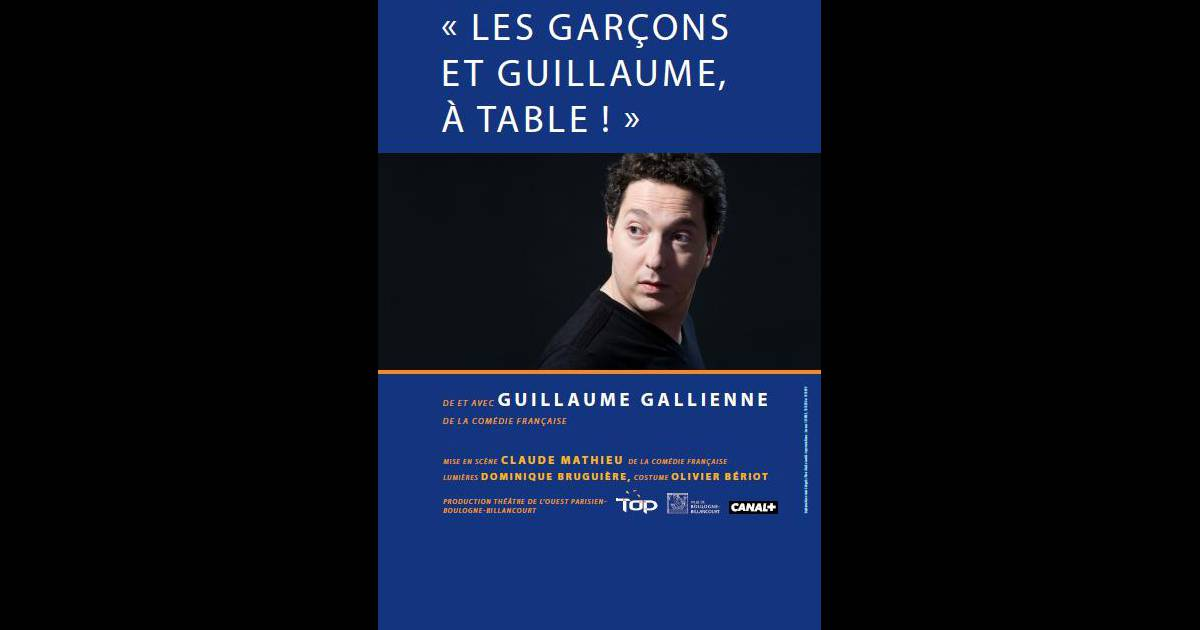 Les gar ons et guillaume table de et avec guillaume - Guillaume les garcons a table streaming ...