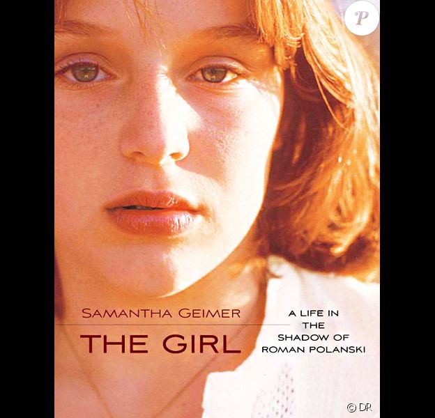 """The Girl : A Life in the Shadow of Roman Polanski"", de Samantha Geimer. La photo de couverture est signée Polanski."