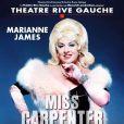 Marianne James est à l'affiche de Miss Carpenter au théâtre Rive Gauche à Paris.