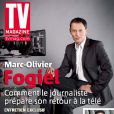 Marc-Olivier Fogiel en couverture de TV Magazine