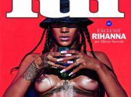 Rihanna : Après Vogue et le topless, elle se présente entièrement nue pour Lui
