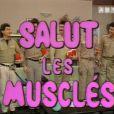 Salut les musclés, un sitcom produit par Jean-Luc Azoulay.