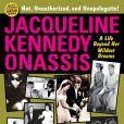 """Jacqueline Kennedy Onassis : A Life Beyond Her Wildest Dreams"" de Darwin Porter et Danforth Prince, mai 2014."