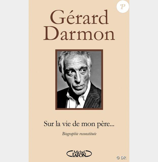 Le livre Sur la vie de mon père de Gérard Darmon, aux éditions Michel Lafon