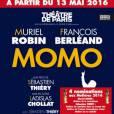 """""""Momo"""" avec François Berléand et Muriel Robin au Théâtre de Paris jusqu'au 2 juillet 2016 puis en tournée à partir de janvier 2017."""