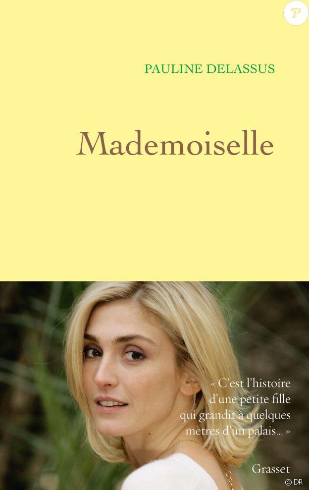 Mademoiselle de Pauline Delassus aux éditions Grasset.