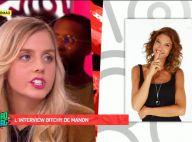 "Secret Story 10 - Manon clashe Mélanie : ""Hypocrite, manipulatrice, menteuse..."""