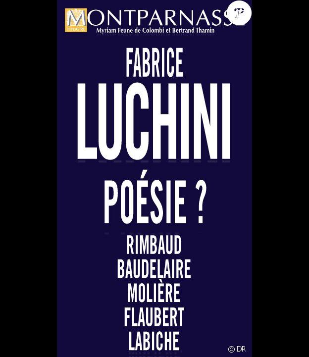 Poésie ? Un spectacle de Fabrice Luchini, au théâtre du Montparnasse