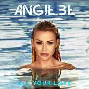 "Angie Be (Secret Story 3) prépare son retour musical avec ""All Your Love"""