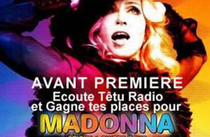 Avec sa tournée, Madonna se prend pour Patricia Kaas... et vous pouvez gagner vos places ! venez voir...