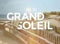 Un si grand soleil : Premières images de la nouvelle série de France 2