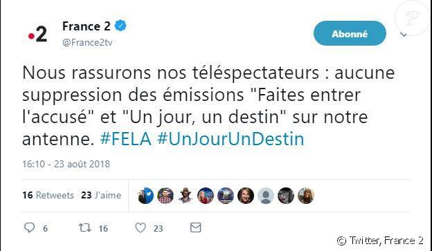 """France 2 dément les informations de disparition de """"Faîtes entrer l'accuser"""" et """"Un jour, un destin"""" - Twitter, 23 août 2018"""