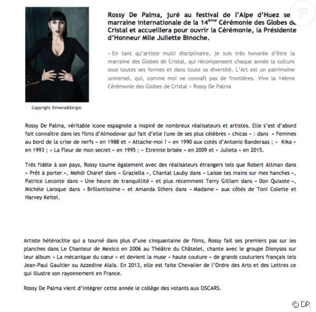 Les Globes de Cristal ont annoncé le 8 janvier 2019 que Rossy de Palma, jurée au Festival de l'Alpe d'Huez, sera marraine internationale de la 14e cérémonie des Globes de Cristal le 4 février.