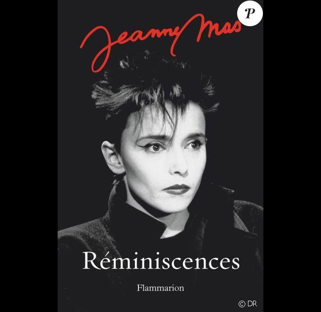 Jeanne Mas - Réminiscences - Chez Flammarion, paru le 15 mai 2019.