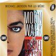 Moonwalk, la biographie de Michael Jackson (éditions Michel Lafon), republiée en édition collector et tirage limité