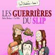 """Les citadines : tome 1 """"Les guerrières du slip"""""""