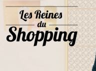Les Reines du shopping avec des célébrités : Une Miss, une actrice et une chanteuse au casting