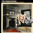 Tha Charlatans -  Who we touch  - disponible depuis le 13 septembre