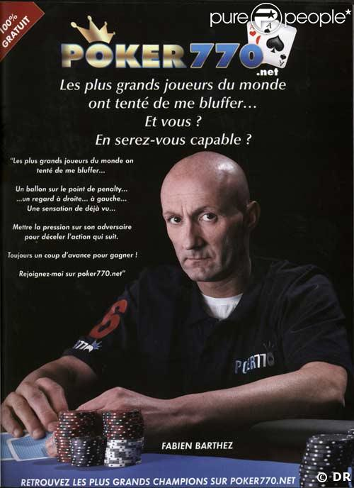 Fabien Barthez : profession bluffeur !