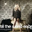 Single Till the world end de Britney Spears.