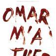 La première affiche du film Omar m'a tuer