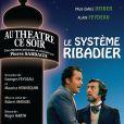 DVD de la collection Au théâtre ce soir : Le Système Ribadier avec Paul-Emile Deiber et Alain Feydeau