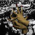 "Catherine Ringer - album ""Ring n'Roll"" - paru au printemps 2011."