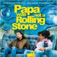 Affiche du film Papa was not a Rolling Stone
