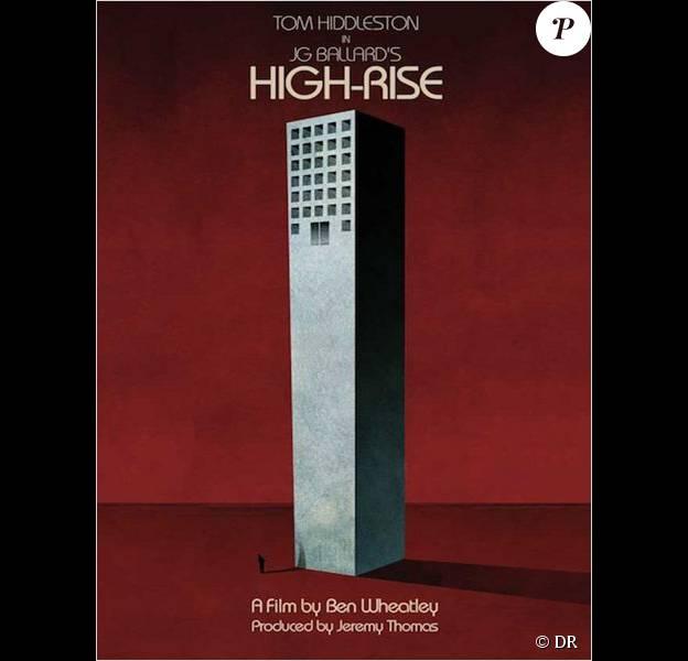 Affiche du film High-Rise de Ben Wheatley, prochainement au cinéma.