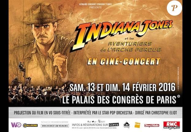 Affiche du ciné-concert d'Indiana Jones et les aventuriers de l'Arche perdue au Palais des congrès les 13 et 14 février 2016