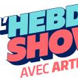 L'Hebdo Show, nouvelle émission d'Arthur