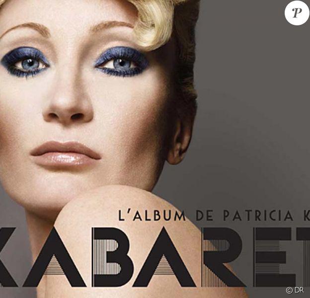 Patricia Kaas, son huitième album : Kabaret...