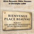 Couverture du livre Bienvenue Place Beauvau paru le 23 mars 2017