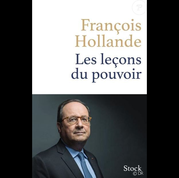 François Hollande - Les Leçons du pouvoir - éditions Stock, le 11 avril 2018.