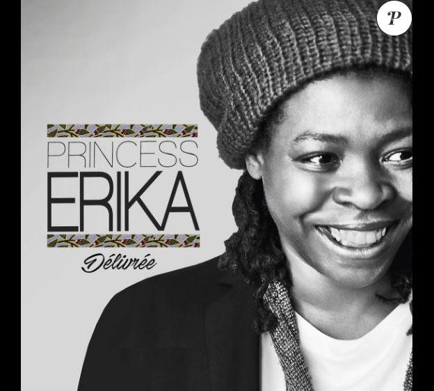 Princess Erika, nouveau single : Délivrée