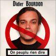"""Didier Bourdon a chanté """"On peuplu rien dire"""", signe de l'accroissement des interdictions en France !"""