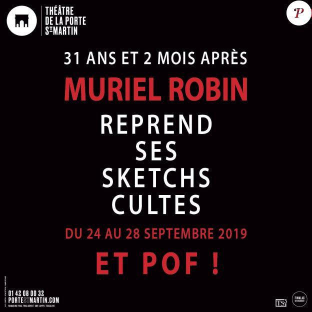 Et pof ! de Muriel Robin, du 24 au 28 septembre 2019 au théâtre de la Porte Saint-Martin, à Paris.