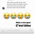 Agathe Auproux, guérie de son cancer, s'inquiète pour une tâche bleue qui est apparue entre ses doigts, comme elle le révèle le 1er juillet 2019 en story sur Instagram.