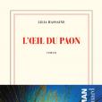 """""""L'oeil du paon"""", le livre de Lilia Hassaine aux éditions Gallimard"""