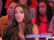 Georges-Alain tacle la Star Ac' : Francesca Antoniotti, très énervée, le descend