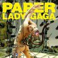 Lady Gaga en couverture du nouveau numéro du magazine Paper. Photo par Frederik Heyman.